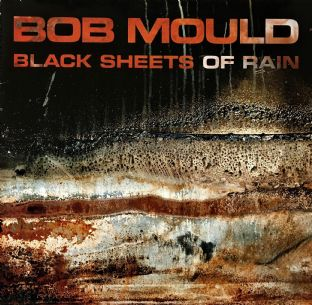 Bob Mould ‎- Black Sheets Of Rain  (LP) (VG-/VG)